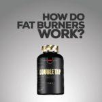How Do Fat Burners Work