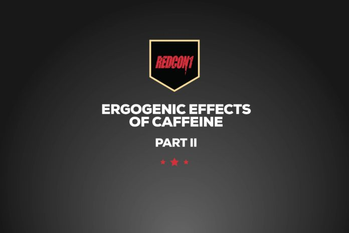 RedCon1 - Ergogenic Effects of Caffeine Part II